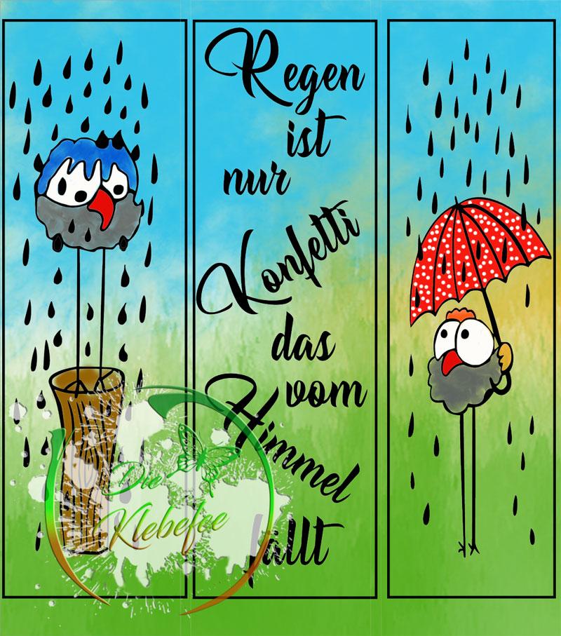 Regen ist Konfetti